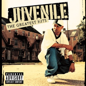 Juvenile: Greatest Hits Mp3 Download