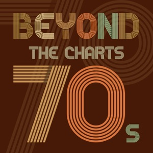 Beyond the Charts 70s