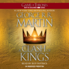 George R. R. Martin - A Clash of Kings: A Song of Ice and Fire: Book Two (Unabridged)  artwork