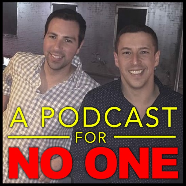 A Podcast For No One