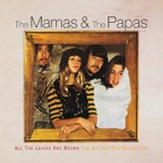 The Mamas & The Papas - Glad To Be Unhappy