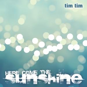 Tim Tim - Here Come the Sunshine - Line Dance Music