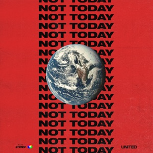 Not Today - Single Mp3 Download