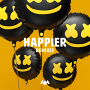 Happier (Remixes) - EP - Marshmello & Bastille - Marshmello & Bastille