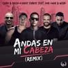 Andas En Mi Cabeza Remix feat Daddy Yankee Don Omar Wisin Single