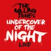 Undercover of the Night (Live) - Single, The Rolling Stones