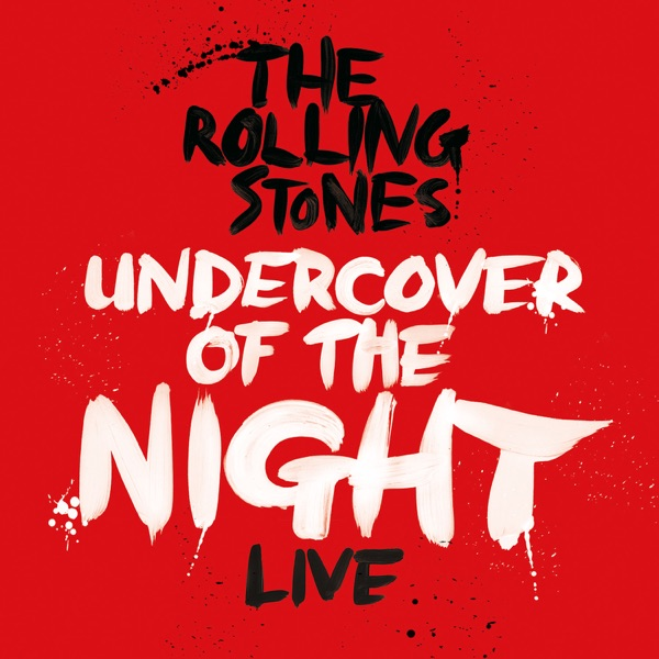 Undercover of the Night (Live) - Single