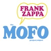 The MOFO Project/Object, Frank Zappa & The Mothers of Invention
