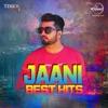 Jaani - Best Hits