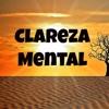 Clareza Mental - Música de Meditação para Cura Espiritual