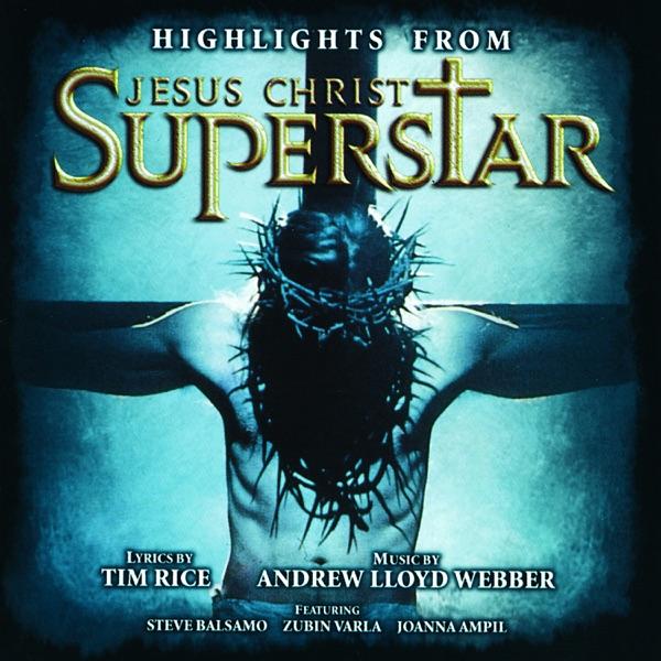 Highlights From Jesus Christ Superstar (Remastered 2005)