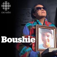Boushie podcast