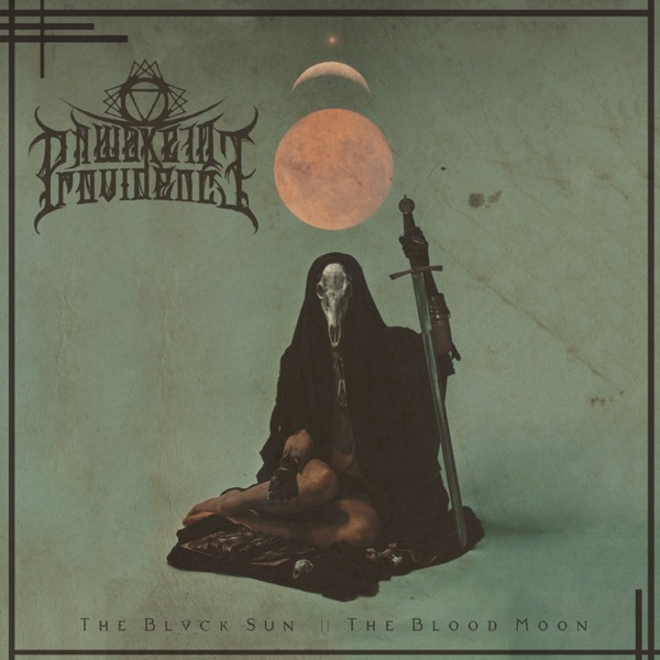 A Wake in Providence - The Blvck Sun || The Blood Moon (2019)
