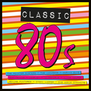 Various Artists - Classic 80s