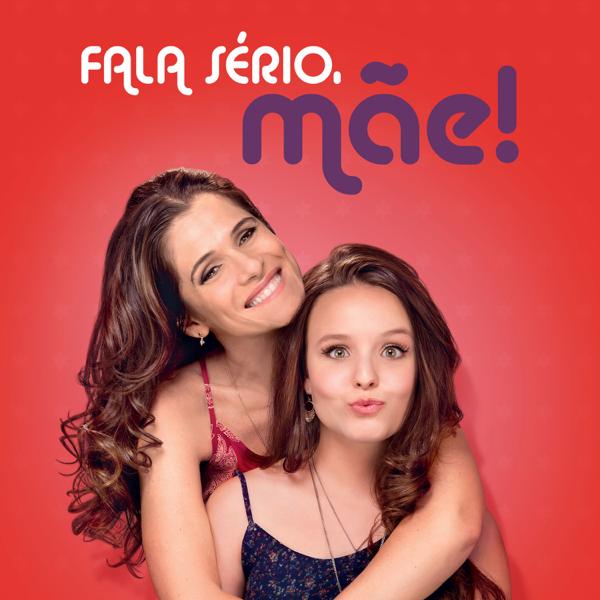 4f64db452de81  Fala Sério, Mãe! - EP de Larissa Manoela, Ingrid Guimaraes   João  Guilherme no Apple Music