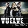 Vuelve Remix feat Zion Lennox Single