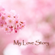 Rebecca Jody - My Love Story