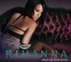 Shut Up and Drive - Single, Rihanna