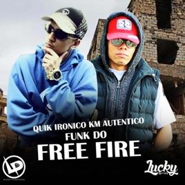 Free Fire Single De Quik Ironico Km Autentico No Apple Music