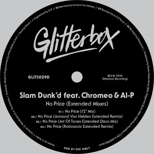 Slam Dunk'd - No Price (feat. Chromeo & Al-P) [Extended Mixes] - EP