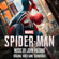 Marvel's Spider-Man (Original Video Game Soundtrack) - John Paesano