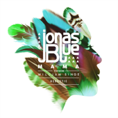 Mama Feat. William Singe [Acoustic] [Acoustic] Jonas Blue