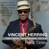 Vincent Herring - Hard Work