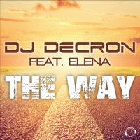Way (Raindropz rmx) - DJ DECRON-ELENA