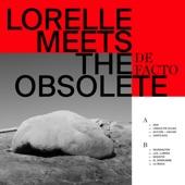 Lorelle Meets The Obsolete - Resistir