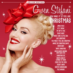 Gwen Stefani - You Make It Feel Like Christmas feat. Blake Shelton