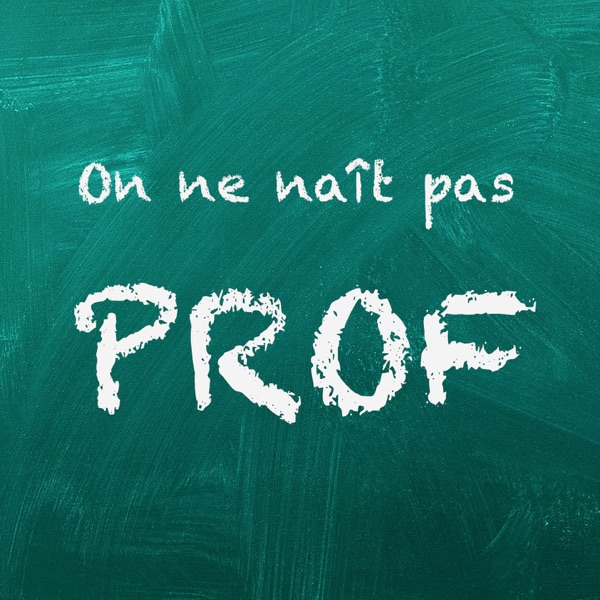 On ne naît pas prof