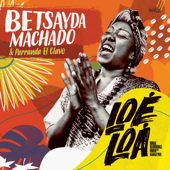Loe Loa (Rural Recordings Under the Mango Tree) - Betsayda Machado & Parranda el Clavo Cover Art