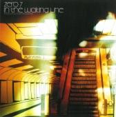 Zero 7 - In the Waiting Line (Dorfmeister Con Madrid De Los Austrias Dub) [feat. Sophie Barker]