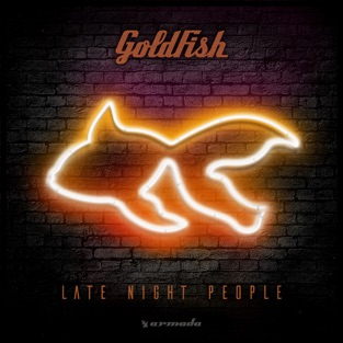Late Night People – Goldfish