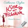Catherine Bybee - KГјsse zum FrГјhstГјck: Diesmal fГјr immer 1 Grafik