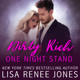 Dirty Rich One Night Stand (Unabridged) audiobook