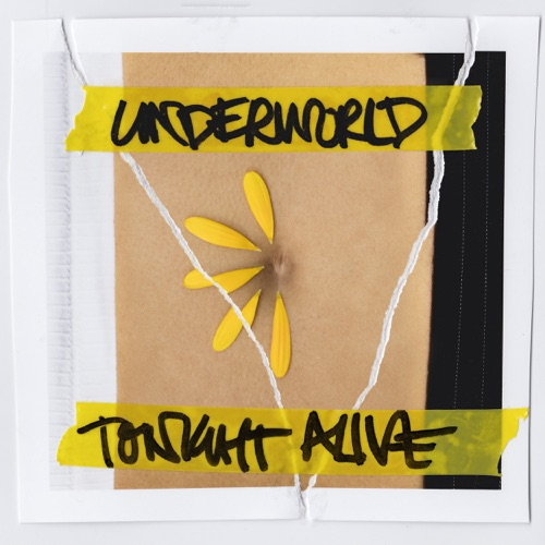Tonight Alive - Underworld