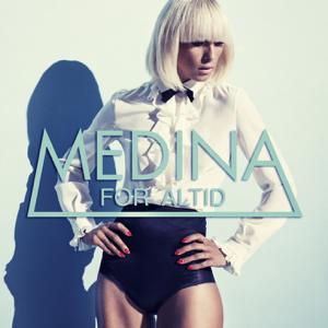 Medina - For Altid