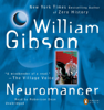 William Gibson - Neuromancer (Unabridged)  artwork