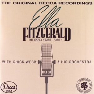 The Early Years: Part 1 (1935-1938) [feat. Chick Webb and His Orchestra]