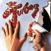 The Tubes - What Do You Want from Life
