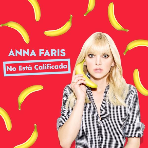 Anna Faris No Está Calificada