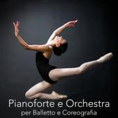 Pianoforte e Orchestra per Balletto e Coreografia – Piano per Scuole di Danza Classica, Musica Strumentale Orchestrale per Lezioni di Danza