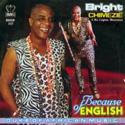 Because of English - Bright Chimezie