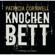 Patricia Cornwell - Knochenbett - Kay Scarpetta 20 (Gekürzt)