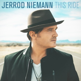 This Ride – Jerrod Niemann