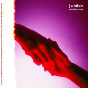 j ember - something more