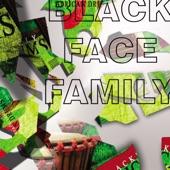 BlackFace Family - High Life