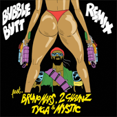 Bubble Butt (feat. Bruno Mars, 2 Chainz, Tyga & Mystic) [Remix] - Major Lazer