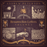 Resurrection Letters, Vol. 1 - Andrew Peterson - Andrew Peterson